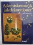 Adventskranse & juledekorationer