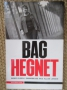 Bag hegnet