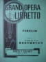 Fidelio, Grand opera libretto
