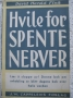 Hvile for spente nerver