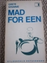 Mad for een