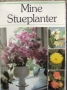 Mine stueplanter