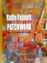 Patchwork , over 25 fantastiske tæpper